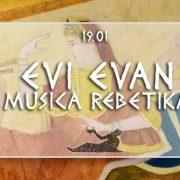 EVI EVAN REBETICA